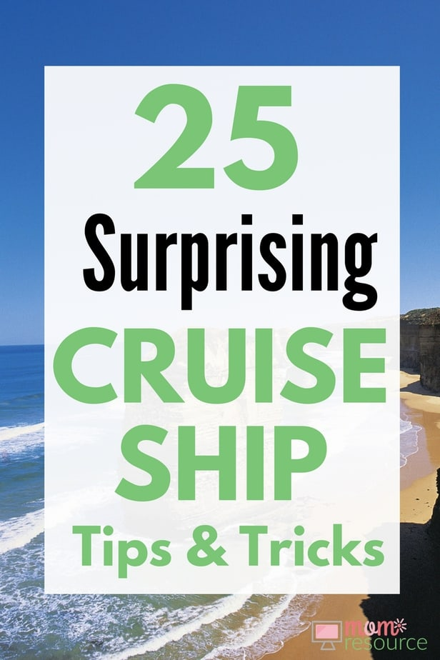25 Surprising Cruise Ship Tips And Tricks Mom Resource
