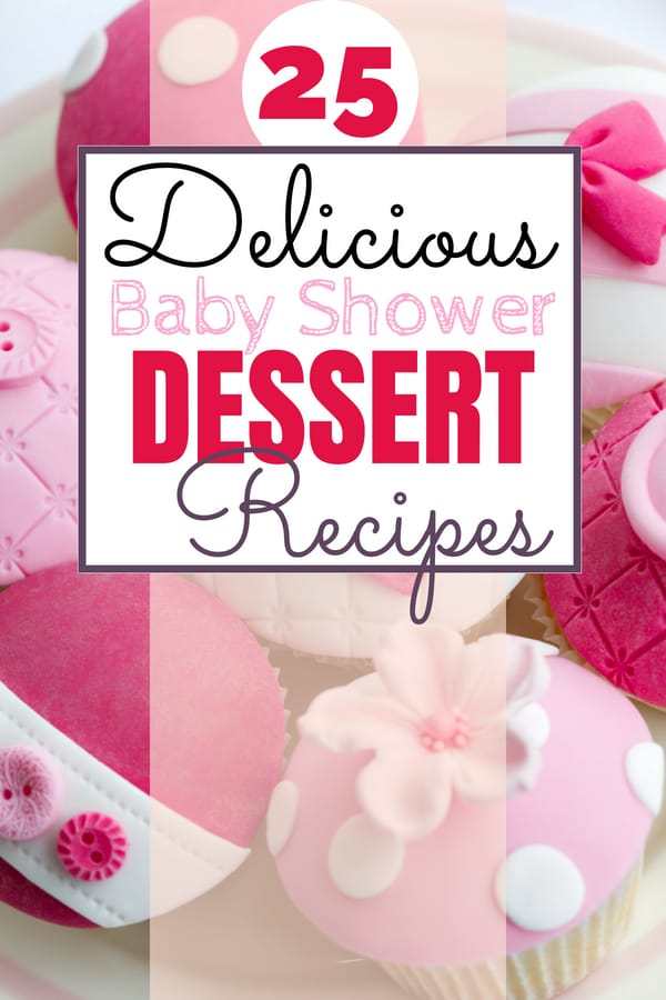 Fill your baby shower dessert table with these delicious baby shower desserts! Your guests will love these delicious treats. There are some options for girl or boy baby showers but most are neutral with recipes for you to DIY. Get 25+ baby shower dessert ideas & recipes - all in one place.