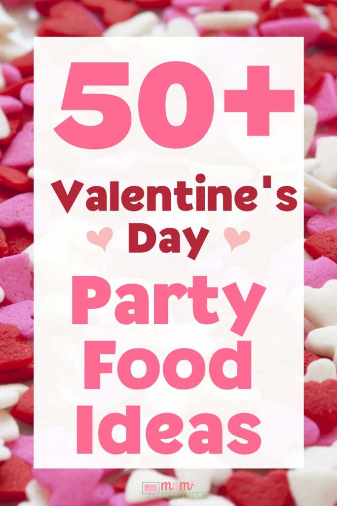 50+ Valentines Day party food for kids and ideas for school. You'll also find drink recipes for girls night and healthy ideas. Basically this is your one-stop for all your Valentine's Day party food planning! #ValentinesDay #ValentinesDayFood #PartyFood