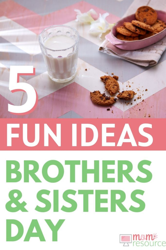 brothers and sisters day fun ideas