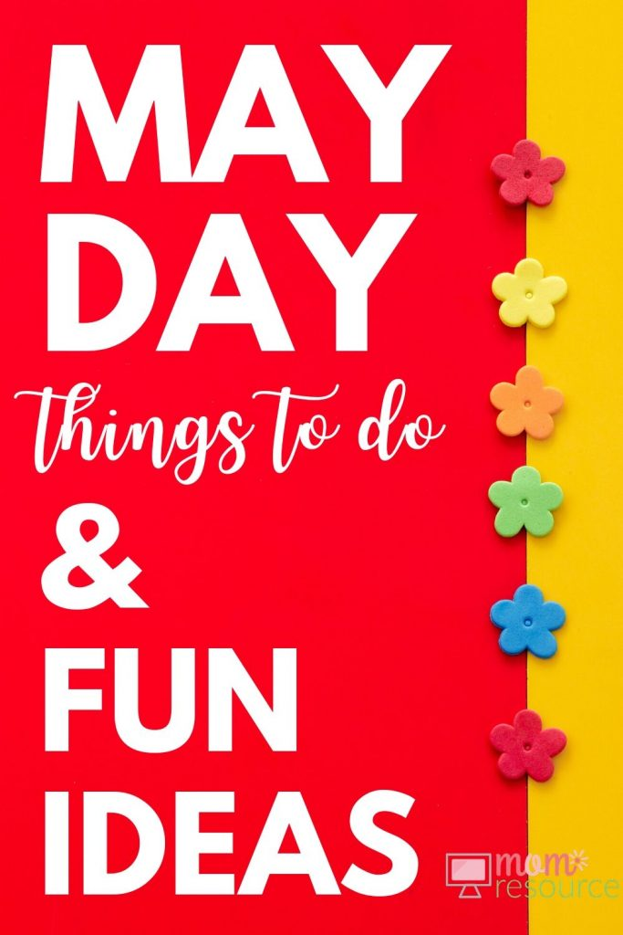 May Day - 5 Creative Ways to Celebrate as a Family - Mom Resource